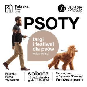 Plakat zapowiadający wydarzenie. Przedstawia mężczyznę z psem, napis Psoty oraz termin i miejsce wydarzenia.